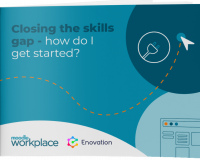 Closing-the-skils-gap-Moodle Workplace-Enovation-MoodlePremiumPartners